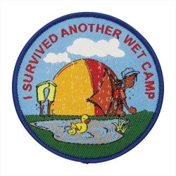 Fun Badge - I Survived Another Wet Camp