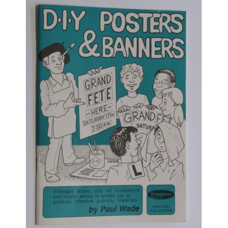 D.I.Y Posters & Banners