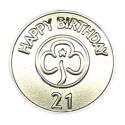 Happy 21st Birthday Metal Badge