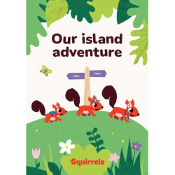COMING SOON! - Squirrels Our Island Adventure Book